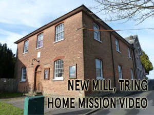 New Mill Tring Home Mission Video image
